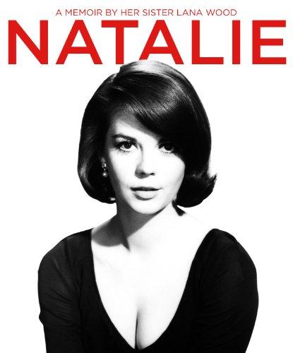 Natalie Wood A Memoir By Her Sister